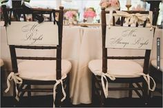 Mr. Right and Mrs. Always Right wedding chair signs | VIA #WEDDINGPINS.NET