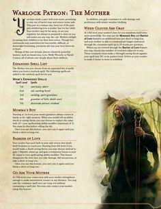 Post with 17429 views. Warlock Patron—The Mother. Let your mom watch over you! Dungeons And Dragons Classes, Dungeons And Dragons Homebrew, Dungeons And Dragons Characters, Dnd Characters, Fantasy Characters, Warlock 5e, Warlock Class, Dnd Stats, Dnd Dragons
