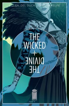 Preview: The Wicked + The Divine #16, Story By: Kieron Gillen Art By: Leila Del Duca, Jamie McKelvie, and Matthew Wilson Cover By: Jamie McKelvie, and Matthew Wilson Variant Cover By: L...,  #Image #ImageComics #jamiemckelvie #KieronGillen #LeiladelDuca #MatthewWilson #Preview #TheWicked+TheDivine See More: http://all-comic.com/2015/preview-the-wicked-the-divine-16/