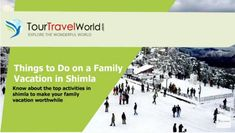 Top Activities In Shimla, Things To Do On A Family Vacation In Shimla! #tourtravelworld #shimla #shimlatour #activitiesinshimla #familyvacation #shimlahillresort #holidays #tourpackage #trekking #chadwickfalls #dhanudevtatemples #jakhootemple #kamnadevitemple #taradevitemple #shopping #lakkarbazaar #woodmarket #iceskating #toytrainride #gaietytheatre #yakride #shimlatourpackages #shimlahills #shimlatourism #shimlatrip #shimlamanali #hills #himachal #himachali #travel Stuff To Do, Things To Do, Hills Resort, Shimla, Adventure Tours, Trekking, Tourism, Explore, Activities