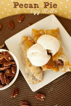 Pecan Pie Egg Rolls: A fun twist on an original delicious recipe! Great for fall, Thanksgiving, or harvest get togethers. Click to check a cool blog!Source for the post: Click