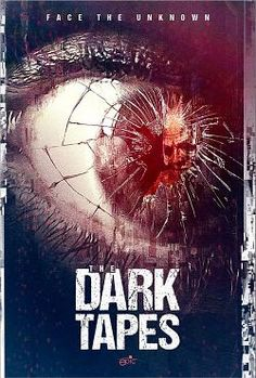 The Dark Tapes is a 2017 found footage science fiction horror anthology film co-directed by Vincent J. Guastini and Michael McQuown, from a. Streaming Hd, Streaming Movies, Science Fiction, Site Pour Film, Amc Movies, Films Hd, The Blues Brothers, Horror Movie Posters, Cinema