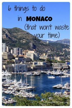 Here's a list of 6 things to do in Monaco France on the French Riviera, including restaurants, beautiful places, food, the beach and other travel hot spots