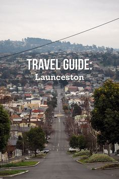 Travel Guide: Launceston, Tasmania - Love Swah