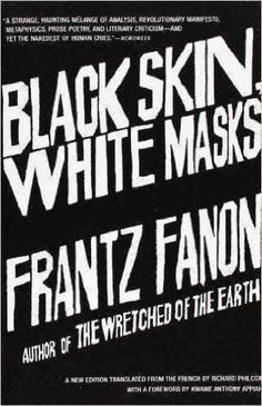 """Read """"Black Skin, White Masks"""" by Frantz Fanon available from Rakuten Kobo. Few modern voices have had as profound an impact on the black identity and critical race theory as Frantz Fanon, and Bla. 12th Book, Black Mask, Free Reading, Books To Read, Big Books, Knowledge, Words, Masks, Civil Rights"""