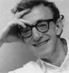 Woody Allen - Authentic filmmaker & writer, intelligent & witty...but U knew all that.