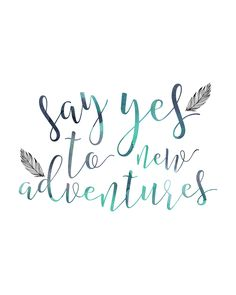 Say Yes To New Adventures Inspirational Travel Quotes More Sagen Sie Ja Zu New Adventures Inspirational Travel Quotes More - Bilmece Quotes To Live By, Me Quotes, Motivational Quotes, Inspirational Quotes, Quote Adventure, Adventure Travel, Adventure Time, Adventure Tattoo, Beau Message