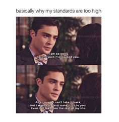 Most popular tags for this image include: gossip girl, love, chuck bass, chuck and blair waldorf Chuck Bass Quotes, I'm Chuck Bass, Chuck And Blair Quotes, Movies Quotes, Tv Show Quotes, Netflix Quotes, Film Quotes, Chuck Blair, Leighton Meester