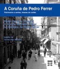 A CORUÑA DE PEDRO FERRER FOTOGRAFIA ANTES 33.50 EU