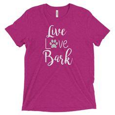Live Love Bark Unisex Tee