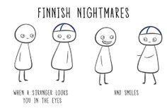 Finnish Nightmares: When a stranger looks you in the eyes - and smiles! By Karoliina Korhonen Extroverted Introvert, Infj, Poses For Photos, Secret Love, Funny Jokes, Funny Shit, Hilarious, Scandinavian, Nostalgia