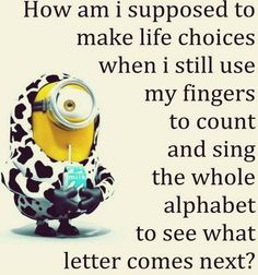 Amusing Minion pictures with funny quotes (10:10:56 AM, Tuesday 29, December 2015 PST) – 10 pics