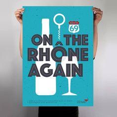 "Wine poster ""L'envie / On the Rhône again"" by L_st - 2015"