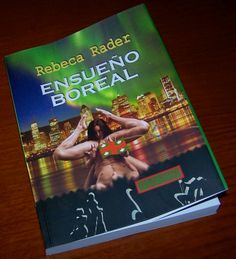 Espejismos en la Niebla: Ensueño Boreal, la primera novela de Rebeca Rader