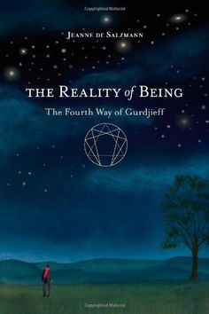 "The Reality of Being: The Fourth Way of Gurdjieff by Jeanne De Salzmann / Based on notebooks kept by G.I. Gurdjieff's closest follower, this book offers new insight on his spiritual teachings—a way of gnosis or ""knowledge of being"" passed on from remote antiquity. / Ex Libris <3"