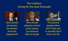 The Coalition Caring for the least fortunate   #auspol #TeamAustralia #Budget2014 #cuts #inequality