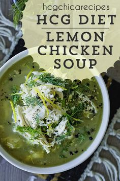 Phase 2 hCG Diet Soup Recipe: Lemon Chicken w/ Onions, Dill, or Zucchini Hcg Chicken Recipes, Hcg Diet Recipes, Diet Dinner Recipes, Veggie Recipes, Hcg Meals, Chicken Soups, Drink Recipes, Very Low Calorie Diet, Low Calorie Dinners
