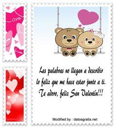 poemas de amor para San Valentin,tarjetas y mensajes del dia del amor y la amistad: http://www.datosgratis.net/mensajes-de-san-valentin-para-tu-amor/