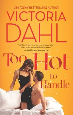 Dirty Girls' Good Books: Too Hot to Handle by Victoria Dahl - Anne and Kay both read and enjoyed this one.