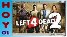01 - Life 4 Dead 2 - Juegos de Ayer y Anteayer en HD