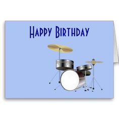 Happy Birthday With Drum Kit For Musician Drummer Greeting Cards