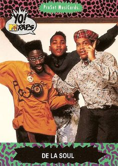 De La Soul's YO! MTV Raps trading card still have my box of cards