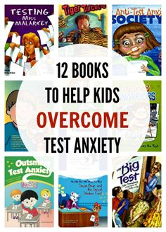 12 Books to Help Kids Overcome Test Anxiety - Confident Counselors Connection