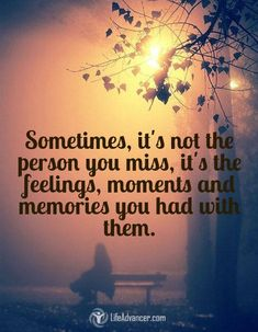 Sometimes its not the person you miss | via @lifeadvancer #quotes