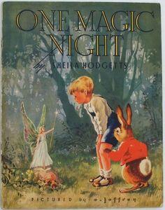 'One Magic Night', 1947 by Sheila Hodgetts. Illus E. Jeffrey