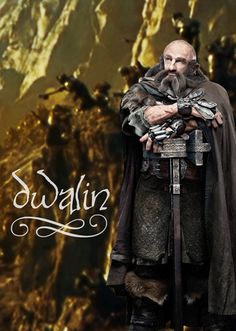 Dwalin..the most badass dwarf this side of the lonely mountain