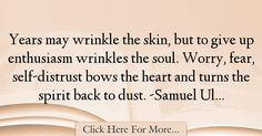 Samuel Ullman Quotes About Fear - 22251
