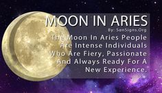 As the first sign in the zodiac, Aries tends to rush into everything they do. And with the Moon in Aries, they sprint toward whatever it is they want. The Moon in astrology represents our emotions, and to an Aries their wants and needs are the same thing. They demand instant gratification.