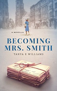 Becoming Mrs. Smith (Volume 1) by [Williams, Tanya E]