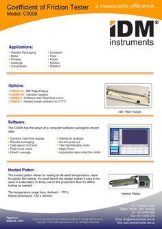 #IDM #ModelC0008 #CoefficientofFriction Tester #ASTMD1894 #ASTMD2534(CoefficientofKineticFrictionfor WaxCoatings) #ASTMD3330(PeelAdhesionforPressure SensitiveTape180°) #ASTMD4521(COFforCorrugated/Fibreboard) #ASTMF88(SealStrengthforFlexible BarrierMaterial) #ISO8295(COFforPlastics) #TAPPI549 #TAPPIT816(COFforCorrugatedandPaperboard) #TAPPIT549(COFforUncoatedWriting& PrintingPaper) #Optional-ISO8295 #COFtest  #COFtestinstruments  #COFtestmachines #COFtester #COFtesting