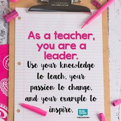 To teach is to lead.