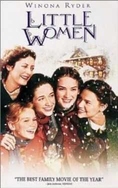 Little Women (1994). Loved this movie!!