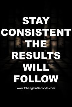 Stay consistent. The results will follow. Yeah baby, this is totally  #WildlyAlive! #selflove #fitness #health #nutrition #weight #loss LEARN MORE →  www.WildlyAliveWeightLoss.com