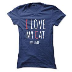 I Love My Cat T-Shirts, Hoodies. VIEW DETAIL ==► Funny Tee Shirts