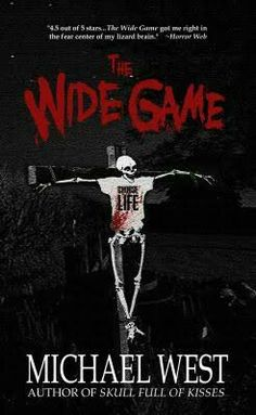 """#362. """"The Wide Game""""  ***  Michael West  (2013)"""