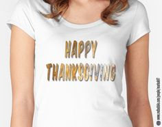 Happy Thanksgiving Distressed Wood Words Women's Fitted Scoop T-Shirts http://www.redbubble.com/people/markuk97/works/23394677-happy-thanksgiving-distressed-wood-words?asc=t&p=womens-fitted-scoop via @redbubble