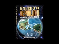 On the Trail of the Nephilim 2 LA Marzulli