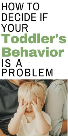 """Have you been ignoring your toddler's behavior because you think """"he/she will grow out of it""""? Well, it can only get worse. Here is a list of behaviors you need to start correcting and how to make a behavior plan that works best for your family. List Of Behaviors, Toddler Behavior, Make A Plan, I Want Him, 1 Year Olds, He Is Able, Go To Sleep, Denial, Raising Kids"""