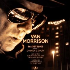 VAN MORRISON: BELFAST BLUES 2013 oct