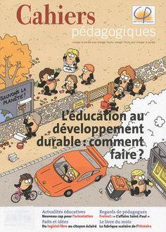 L'éducation au développement durable : comment faire ? Cahiers pédagogiques 478 (2010), p.9-55.