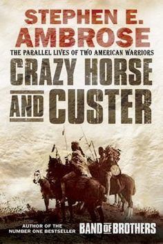 Crazy Horse and Custer: The Parallel Lives of Two American Warriors by Stephen E. Ambrose. Wanted to learn more about this time and what had happened (being an Aussie) and was riveted by this book.