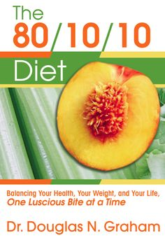 The 80 10 10 Diet by Dr. Douglas Graham is a raw food version of a low-fat plant-based diet. Here's how it works and some risks to consider. Raw Food Recipes, Diet Recipes, Delicious Recipes, Healthy Recipes, Amazing Recipes, Vegan Books, Roh Vegan, Vegan Raw, Diet Books