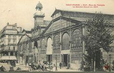 L'ancien Marché du Temple, démoli en 1904 (Paris 3ème et 4ème)