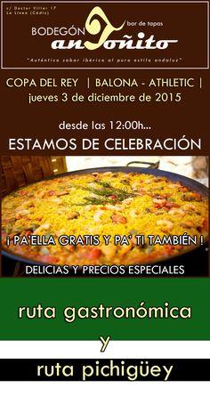 @RBL1912 este jueves celebramos la semana histórica #BodegonAntoñito #PeñaPichigüey #paella #rutaGastronómica #LaLínea #balona #athletic #bilbao #tapas