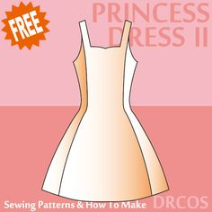 Princessdress sewing patterns & how to make