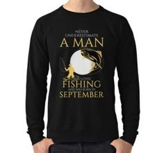 'Never underestimate a man who loves fishing and was born in September' Mug by Kleynard Agustin Fish Man, Never Underestimate, Fishing, Mugs, Love, Sweaters, Mens Tops, Stuff To Buy, Amor